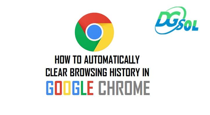 automatically clear browsing history google chrome