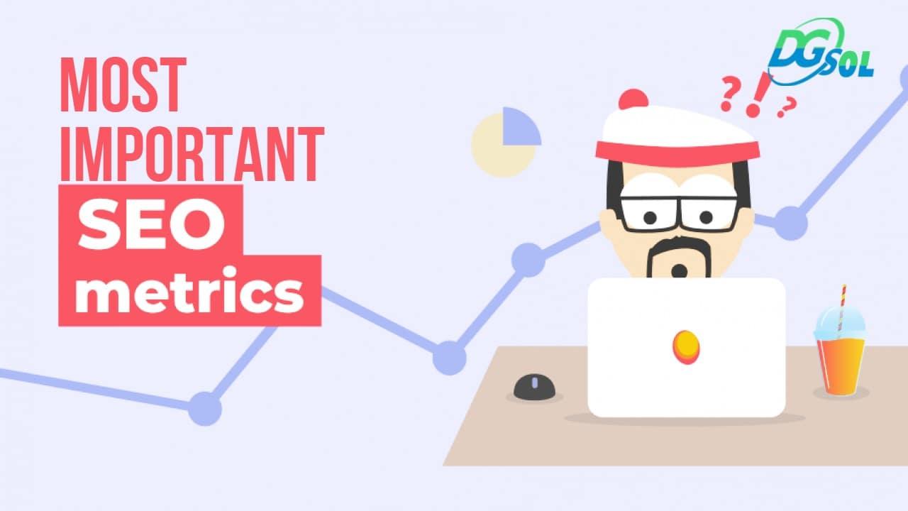 most important SEO metrics