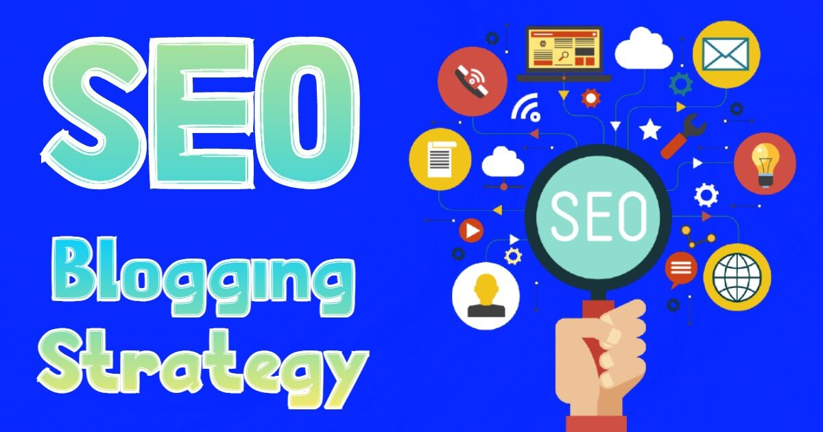 Blogging Strategy for SEO