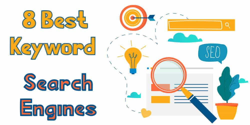 4 Best Keyword Search Engines for SEO